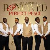 Pefect Peace de Pastor Austin Hill