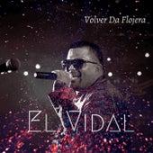 Volver da Flojera de Vidal