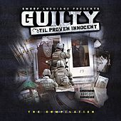 Guilty 'Til Proven Innocent: Compilation by Various Artists