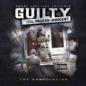 Guilty 'Til Proven Innocent: Compilation von Various Artists