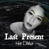 Last Present de Hai Dhika