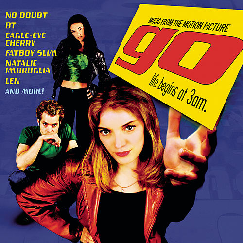 Go  Music From The Motion Picture by Various Artists