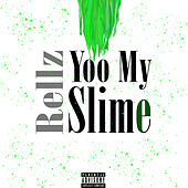 Yoo My Slime by Rellz