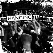 Hanging Tree (2020 Stripped) [feat. Donald Lawrence & Co.] di Elijah Blake