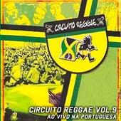 Circuito Reggae, Vol. 9 (Ao Vivo na Portuguesa) de Various Artists