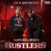 Natural Born Hustlers by DZ