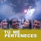Tú Me Perteneces by Ministério Jovem