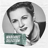 Margaret Selection by Margaret Whiting