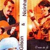 O Ouro da Fé by Gilson e Nicinha