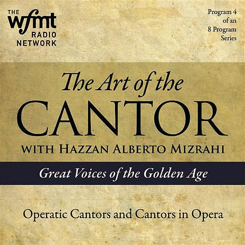 TAC Show 4: Operatic Cantors and Cantors in Opera (1920-1960) by Various Artists