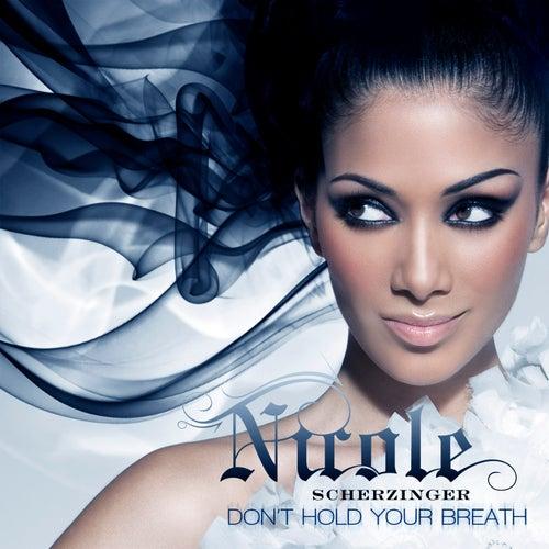 Don't Hold Your Breath by Nicole Scherzinger