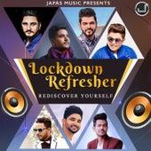 Lockdown Refresher - Rediscover Yourself de B Praak