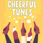 Cheerful Tunes di Various Artists