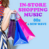 In-Store Shopping Music: 80s & New Wave von Various Artists