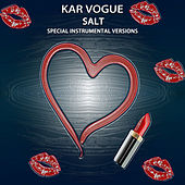 Salt (Special Instrumental Versions) de Kar Vogue