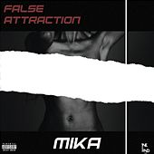 False Attraction de Mika