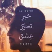 Khabar-E-Tahayyur-E-Ishq (Remix) - Single de Ali Sethi