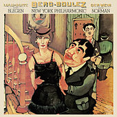 Berg: Lulu-Suite & Der Wein von Pierre Boulez
