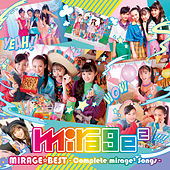 MIRAGE BEST Complete mirage2 Songs by Mirage2