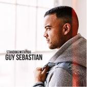 Standing With You van Guy Sebastian