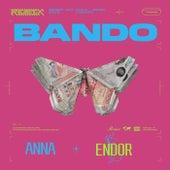 Bando (Endor Remix) by Anna