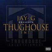 ThugHoue Ent. von JayG