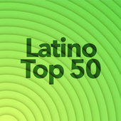LATINO TOP 50 von Various Artists