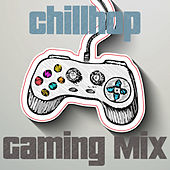 Chillhop Gaming Mix von Chill Out