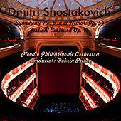 Dmitri Shostakovich: Symphony No. 6 in B Minor, Op. 54 - Festival Overture, Op. 96 by Plovdiv Philharmonic Orchestra