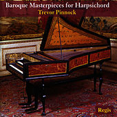Baroque Masterpieces for Harpsicord de Trevor Pinnock