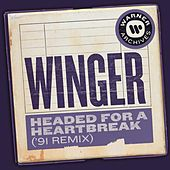 Headed for a Heartbreak ('91 Remix) de Winger