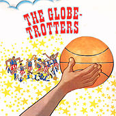 The Globetrotters by The Globetrotters