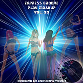 Play Mashup compilation, Vol. 20 (Special Instrumental And Drum Track Versions) by Express Groove