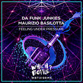 Feeling Under Pressure by Da Funk Junkies