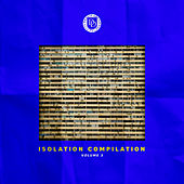 Isolation Compilation Volume 3 von Various Artists
