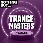 Nothing But... Trance Masters, Vol. 09 de Various Artists