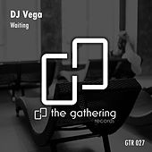 Waiting by DJ Vega