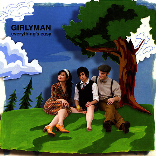 Everything's Easy by Girly Man