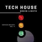 Tech House Green Lights, Vol. 4 de Various Artists