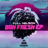 Box Fresh de Full Nelson