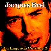 La Légende, Vol. 2 von Jacques Brel