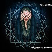 Mystical Raver de Orbital