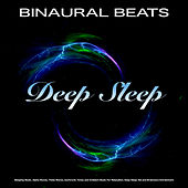 Binaural Beats: Sleeping Music, Alpha Waves, Theta Waves, Isochronic Tones and Ambient Music For  Relaxation, Deep Sleep Aid and Brainwave Entrainment de Binaural Beats Sleep