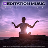 Meditation Music Playlist: Relaxing 1 Hour Music For Meditation, Mindfulness, Healing, Wellness. Focus, Concentration and Transcendental Meditation de Meditation Music
