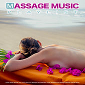 Massage Music Playlist: Ocean Waves Sounds and 1 Hour Music For Massage, Spa, Relaxation, Yoga, Meditation and The Best Massage Therapy Music van Massage Music