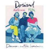 Danser entre hommes de Doriand