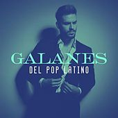 Galanes del Pop Latino by Various Artists