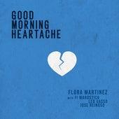 Good Morning Heartache von Flora Martinez