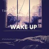 Wake Up von Takis