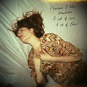 A Lot of Love....a Lot of Blood de Florence + The Machine